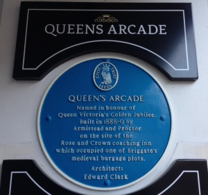 Blue Plaque at Queens Arcade, Briggate, Leeds - the site of the Rose and Crown Coaching Inn